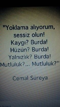 O hep arka sirada ,kosede oturur. Words Quotes, Wise Words, Sayings, Learn Turkish, Perfect Word, Truth Hurts, Meaningful Words, Cool Words, Sentences