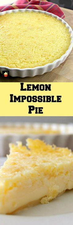 Low Carb Recipes To The Prism Weight Reduction Program Lemon Impossible Pie Incredibly Easy To Make And The Flavor Is Amazing Thanksgiving Desserts 13 Desserts, Lemon Desserts, Lemon Recipes, Sweet Recipes, Delicious Desserts, Dessert Recipes, Yummy Food, Dessert Ideas, Pie Recipes