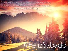 Luego que el Señor vio que su creación era buena en gran manera, pensó en dejarnos un día para estar juntos con él… el sábado #FelizSabado
