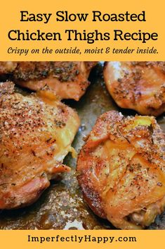 Quick and easy slow roasted chicken thighs recipe. Crispy on the outside moist and tender on the inside. A family favorite! Quick and easy slow roasted chicken thighs recipe. Crispy on the outside moist and tender on the inside. A family favorite! Chicken Thights Recipes, Baked Chicken Recipes, Meat Recipes, Dinner Recipes, Healthy Recipes, Crispy Roasted Chicken, Fried Chicken, Pizza Recipes, Bone In Chicken Recipes