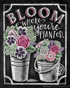 Bloom Where You Are Planted Spring Decor Spring Wall Art Floral Art Chalk Art Chalkboard Art Spring Art Rustic Home Decor Blackboard Art, Chalkboard Print, Chalkboard Drawings, Chalkboard Lettering, Chalkboard Designs, Summer Chalkboard Art, Chalkboard Decor, Decoupage, Chalk Wall