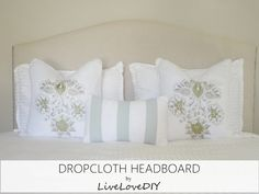 LiveLoveDIY: How To Make an Upholstered Headboard With a Drop Cloth