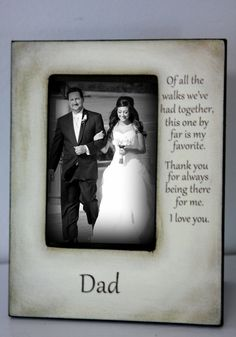 Father Daughter Wedding Frame Bride Walk down the aisle Keepsake Personalize Picture Frame by DeSiLuCoLLecTioN on Etsy Cute Wedding Ideas, Wedding Pictures, Perfect Wedding, Our Wedding, Wedding Gifts, Dream Wedding, Wedding Inspiration, Wedding Stuff, Wedding Songs