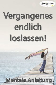 Lass los, was war! Mentale Anleitung Let go, what was! Mental guidance go # insult Good To Know, Feel Good, Tips To Be Happy, Mental Training, Visualisation, Psychology Quotes, Color Psychology, Love Your Life, Yoga Meditation