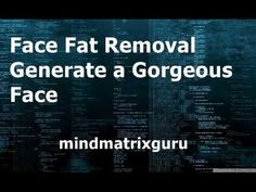 Face Fat Removal Generate a Gorgeous Face - YouTube