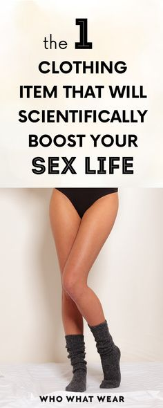 The 1 Clothing Item That Will Scientifically Boost your Sex Life