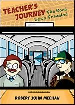 Robert John Meehan shares the joy, sorrows, and at times, the horror of teaching in today's inner city schools. His  unique experiences are brought to the forefront in each of the poems included in his The Teacher's Journey. $7.99 http://www.tatepublishing.com/bookstore/book.php?w=978-1-61739-614-4