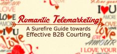 Romantic Telemarketing: A Surefire Guide towards Effective Courting - Lead Generation Australia Direct Marketing, Surefire, Heart And Mind, Lead Generation, Improve Yourself, Love You, Mindfulness, Romantic, How To Plan