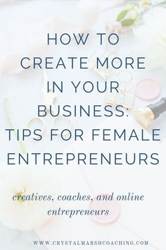 Tips for female entrepreneurs who want to create more in their businesses. Creativity and productivity go hand in hand.  #mindset #onlinebusiness #creativeentrepreneur