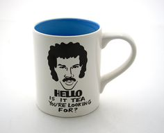 HELLO is it tea you're looking for  Lionel Ritchie Mug by LennyMud, $18.00