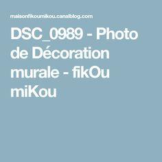 DSC_0989 - Photo de Décoration murale - fikOu miKou