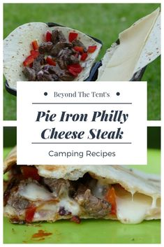 Pie Iron Recipes: Philly Cheese Steak Quesadilla – Beyond The Tent - Camping Ideas Camping Desserts, Camping Meals, Family Camping, Camping Cooking, Camping Tips, Camping Food Pie Iron, Truck Camping, Camping Trailers, Camping Checklist