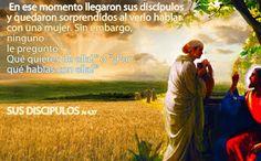 EVANGELIO DE JUAN: SUS DISCIPULOS Ju4,27