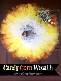 DIY Candy Corn Inspired Wreath - Living Chic Mom