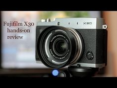 ▶ Fujifilm X30 hands-on review - YouTube
