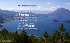 Google Image Result for http://www.krigline.com/photos/wallpaper/Serenity-Prayer-Lugu14x9.jpg