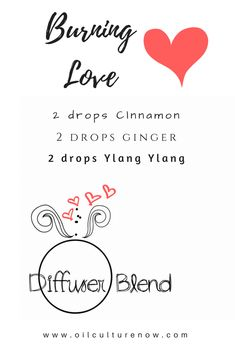 Valentine Diffuser recipes for doterra essential oil lovers! Check out www.oilculturenow.com for more essential oil lifestyle tips....