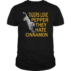 Tigers love pepper they hate cinnamon - the hangover - Tshirt