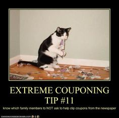 EXTREME COUPONING TIP #11: Know which family members to NOT ask to help clip coupons from the newspaper