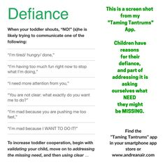 """My tips on what to do when your child displays defiant behaviour. Children have reasons for their defiance, and part of addressing it is asking ourselves what NEED they might be missing. This screenshot is part of my """"Taming Tantrums app, which you'll find in your smartphone app store or at www.andreanair.com  #parenting #tantrums"""