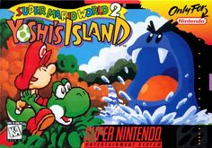 Yoshi's Island for Super NES. BEST GAME EVER OMG