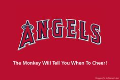 New slogan for the Los Angeles Angels of Anaheim