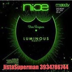 #Stasera Sabato 16 Luglio NICE Disco Presenta :::::Luminous Party Dom Perignon #DinnerShow start from 21.30  Ingresso #listaSuperman  InfoTavoli&PrenotazioniCene: 3934786744 http://ift.tt/29WtwDS - http://ift.tt/1HQJd81