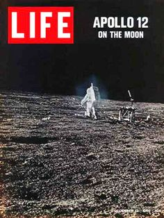 Life Magazine Cover Copyright 1969 Apollo 12 Moon Walk - Mad Men Art: The 1891-1970 Vintage Advertisement Art Collection