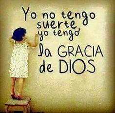 Yo tengo la gracia de Dios
