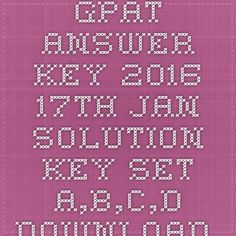 GPAT Answer key 2016 17th Jan Solution key SET A,B,C,D Download - |Recruitment Result Admit Card| |Application Form |Answer Key | Cut Off|