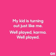 "19 Funny Parenting Quotes That Will Have You Saying ""So True"" - Funny Parenting Quotes"