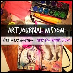 Dirty Footprints Studio: Art Journal Wisdom :: Day 2 :: The Blank Page