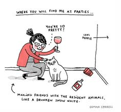 the ORIGINAL (not the horrible edited one that's floating around the internet)// Gemma Correll is brilliant. Go, look at her other stuuuuffffff! Now! Life is short. Giggle more. :)