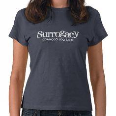 Surrogacy changed my life t shirt