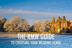 How To Choose Your Wedding Venue From Top Wedding Blog For Style, Real Weddings And Flowers Rock My Wedding