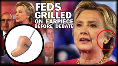 BREAKING: FEDS GRILLED ON CLINTON CHEATING WITH EARPIECE