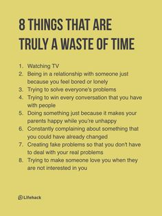 Eight Things That Are Truly A Waste Of Time