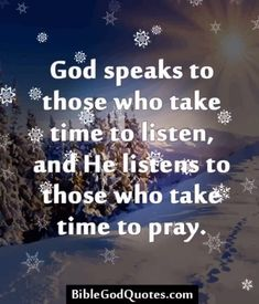 God speaks to those who take the time to listen. Bible Verses Quotes, Faith Quotes, Wisdom Quotes, Discernment Quotes, Quotes Quotes, Spiritual Quotes, Positive Quotes, Strong Quotes, Inspiring Quotes About Life