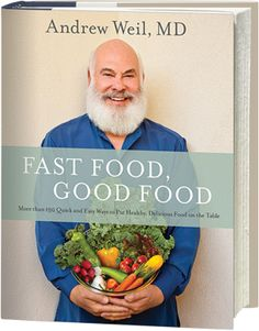 It's publication day for my new cookbook, FAST FOOD, GOOD FOOD! 10/20/2015 You can also order your interactive, ebook edition here: http://weil.ws/1LmnMNX.