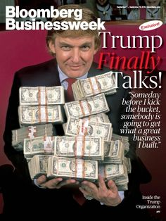 25 Mind-Blowing Photos That Show Just How Filthy Rich Donald Trump Is Tapas, Donald Trump, Bloomberg Businessweek, The Trump Organization, Filthy Rich, Political Satire, Political Party, Free Books Online, Financial Markets