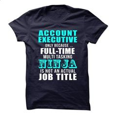 Account-Executive - test - hoodie for teens #tee shirts #offensive shirts