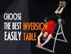 Top 5 best inversion table reviews will help you find the best one http://goodfitnesspower.com/best-inversion-table-reviews/