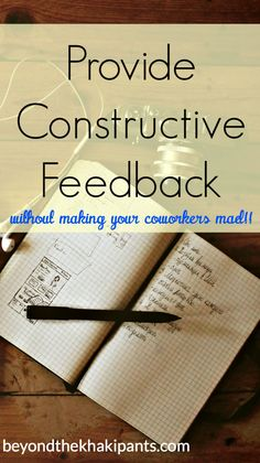 How to provide constructive feedback without making your coworkers mad! Business Advice, Career Advice, Talent Management, Office Management, Vision Statement, Career Options, Career Planning, Employee Engagement, Social Skills