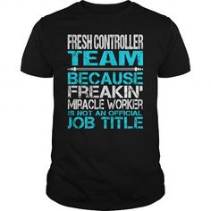 Awesome Tee For Fresh Controller Team T-Shirts, Hoodies, Sweatshirts, Tee Shirts (22.99$ ==► Shopping Now!)
