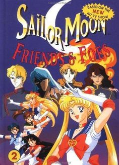 Sailor Moon Friends & Foes