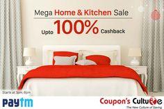 #Paytm Home & Kitchen Sale : Get upto 100% Cashback. #Shop Now
