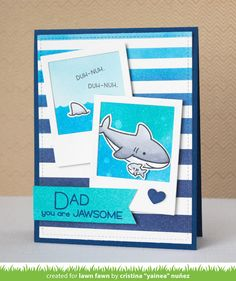 Lawn Fawn Video {6.6.17} A Father's Day Card by Yainea!