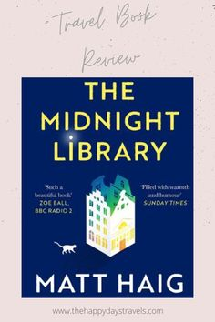 The Midnight Library by Matt Haig book review with a TRAVEL spin! Travel perspective on books with best quotes, travel descriptions, countries we visit, books to travel, armchair travel, travel through books, travel through reading. Travel around the world. Time travel. England Travel. English Book. #TravelBookReview #BookReview #BookWorms #TravelBooks #TravelReads #TravelReading #ArmchairTravel #BookReviews #TheMidnightLibrary #MattHaig #MattHaigBook #books #TheMidnightLibraryReview Travel English, English Book, Work Travel, Time Travel, Literary Travel, Working Holidays, Any Book, Travel Couple, Travel Advice