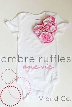 Ombre ruffles onesie (and more ideas) from V and Co. #baby #DIY #sewing- could do this with butt ruffles? probably work in a yellow theme as well. and a little bee stitched on the front where the flowers are.