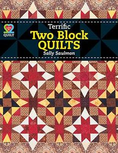 Terrific Two Block Quilts